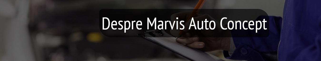 Despre Marvis Auto Concept